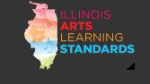 Illinois Art Standards Initiative